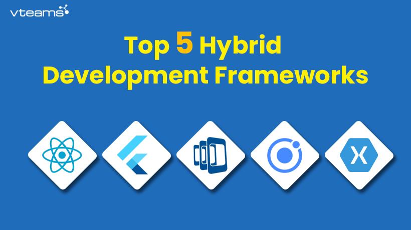 hybrid development framework